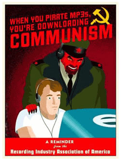 """When you pirate MP3s, you're downloading communism"" poster"