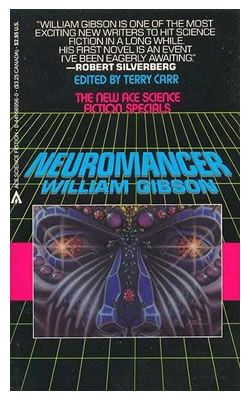 "Cover of the 1984 paperback edition of ""Neuromancer"" by William Gibson."