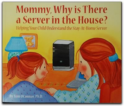Cover of 'Mommy, Why is There are Server in the House.