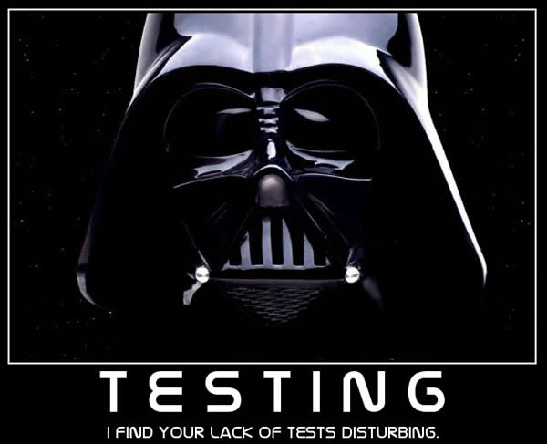 "Darth Vader inspirational poster with caption ""Testing: I find your lack of tests disturbing""."