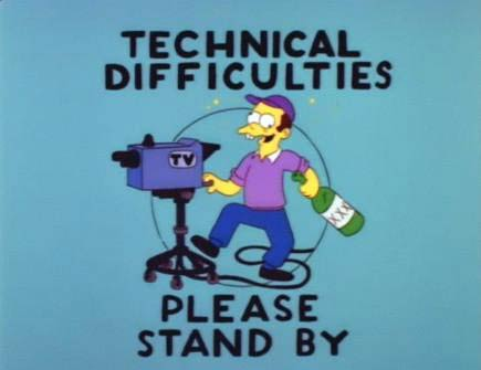 """Technical diffculties - Please stand by\"" title card from The Simpsons"
